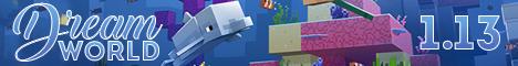 Баннер сервера Minecraft Dream World 1.13