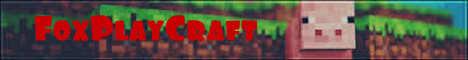 Баннер сервера Minecraft FoxPlayCraft