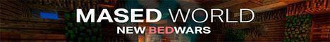 Баннер сервера Minecraft MasedWorld
