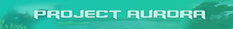 Баннер сервера Minecraft Project Aurora