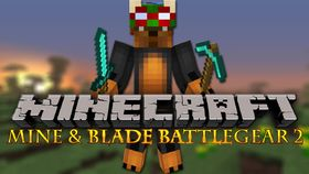 Скачать Mine & Blade: Battlegear 2 для Minecraft 1.8