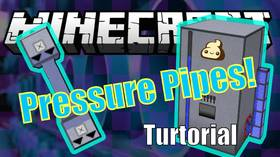 Скачать Pressure Pipes для Minecraft 1.9