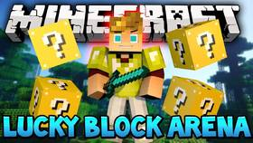 Скачать Lucky Blocks Arena для Minecraft 0.15