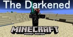 Скачать The Darkened для Minecraft PE 1.1