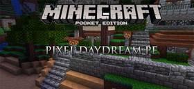 Скачать Pixel DayDream для Minecraft PE 0.17