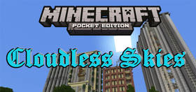Скачать Cloudless Skies для Minecraft PE 1.2