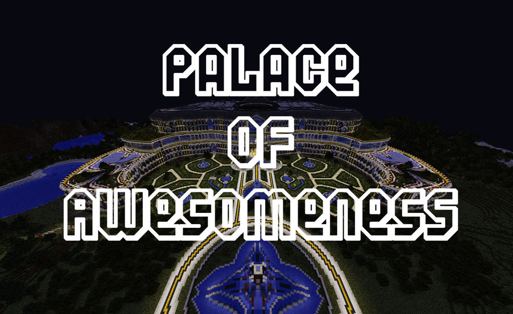 Palace of Awesomeness скриншот 1