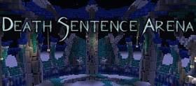 Скачать Death Sentence Arena для Minecraft