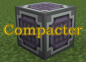 Скачать Compacter для Minecraft 1.7.10