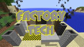 Скачать Factory Tech для Minecraft 1.12.1