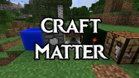 Скачать Craft Matter для Minecraft 1.12.1
