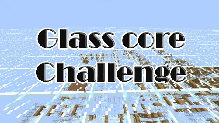 Glass core Challenge скриншот 1
