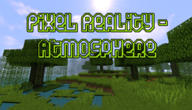 Скачать Pixel Reality - Atmosphere для Minecraft 1.11