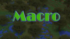 Скачать Macro для Minecraft 1.12.2