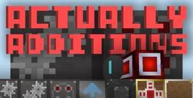 Скачать Actually Additions для Minecraft 1.10