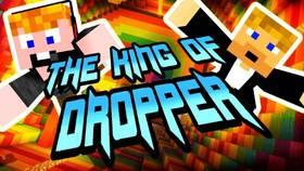 Скачать The King Of Dropper для Minecraft