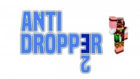 Скачать Anti Dropper 2 для Minecraft