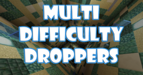 Скачать Multi Difficulty Droppers для Minecraft