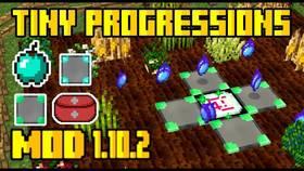 Скачать Tiny Progressions для Minecraft 1.10.2