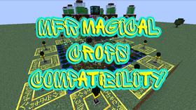 Скачать MFR Magical Crops Compatibility для Minecraft 1.7.10