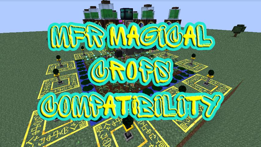 MFR Magical Crops Compatibility скриншот 1