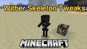 Скачать Wither Skeleton Tweaks для Minecraft 1.10.2