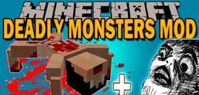 Скачать Deadly Monsters для Minecraft 1.11.2
