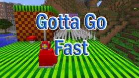 Скачать Gotta Go Fast для Minecraft 1.11.2