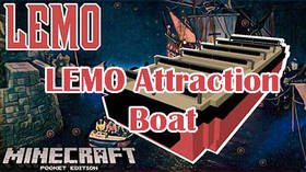 Скачать LEMO Attraction Boat для Minecraft PE 1.4
