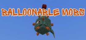 Скачать Balloonable Mobs для Minecraft PE 1.4
