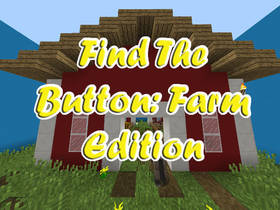 Скачать Find The Button: Farm Edition для Minecraft
