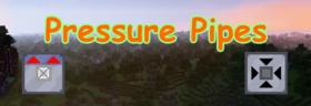 Скачать Pressure Pipes для Minecraft 1.12.1