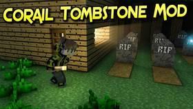Скачать Corail Tombstone для Minecraft 1.10.2