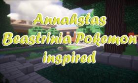 Скачать Annahstas Beastrinia Pokemon inspired для Minecraft 1.12.2