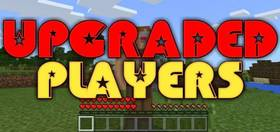 Скачать Upgraded Players для Minecraft PE 1.2