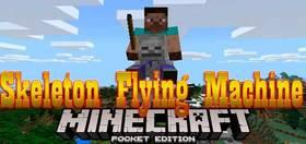 Скачать Skeleton Flying Machine для Minecraft PE 1.2