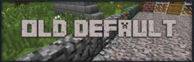 Скачать Old Default для Minecraft 1.12.1