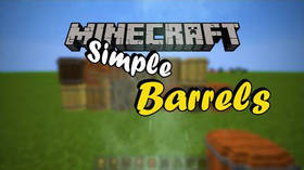 Скачать Simple Barrels для Minecraft 1.9.4