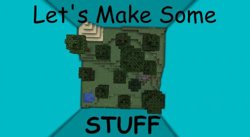Let's Make Some Stuff скриншот 1