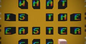 Скачать What is the Easter Egg для Minecraft 1.13.2