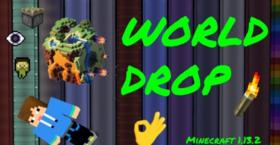 Скачать World Drop для Minecraft 1.13.2