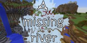 Скачать A Missing River для Minecraft 1.12.2