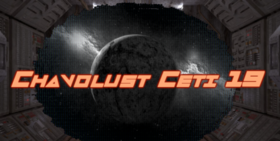 Скачать Chavolust Ceti 19! для Minecraft 1.13.2