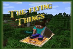 Скачать The Flying Things для Minecraft 1.12.2