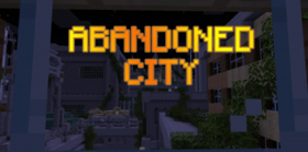 Скачать Abandoned City для Minecraft 1.14.3
