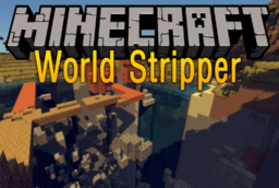 Скачать World Stripper для Minecraft 1.11.2