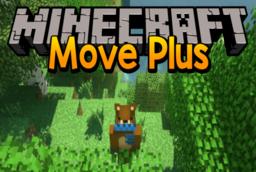 Скачать Move Plus для Minecraft 1.7.10