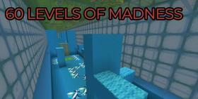 Скачать 60 Levels of Madness для Minecraft 1.15.2